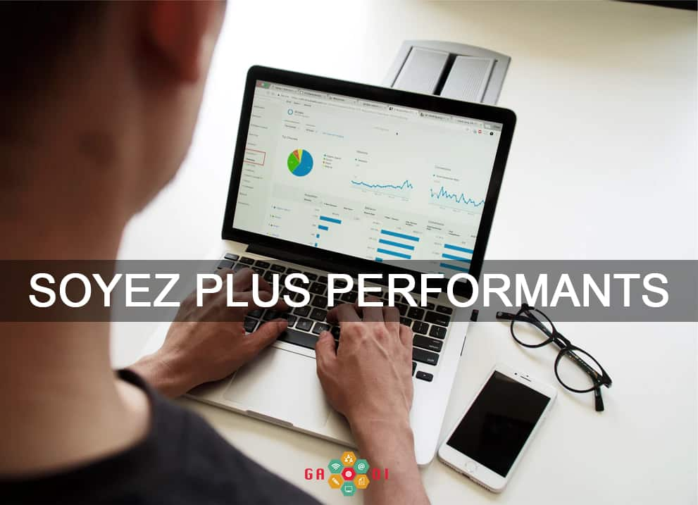 soyez plus performants